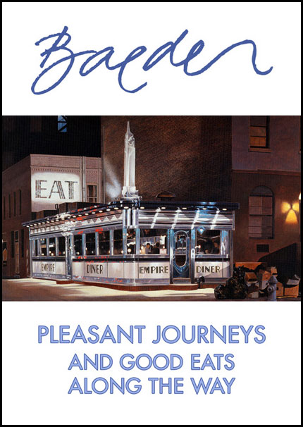 Baeder: Pleasant Journeys and Good Eats Along the Way