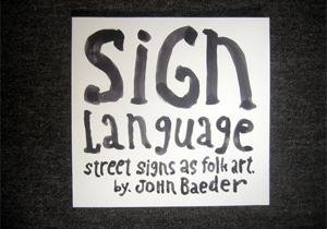 Book Covers - 1996 Sign Language - John Baeder Version